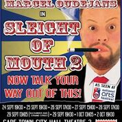 Sleight of Mouth 2- Marcel Oudejans